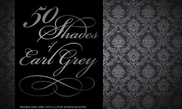 50 Shades of Earl Grey